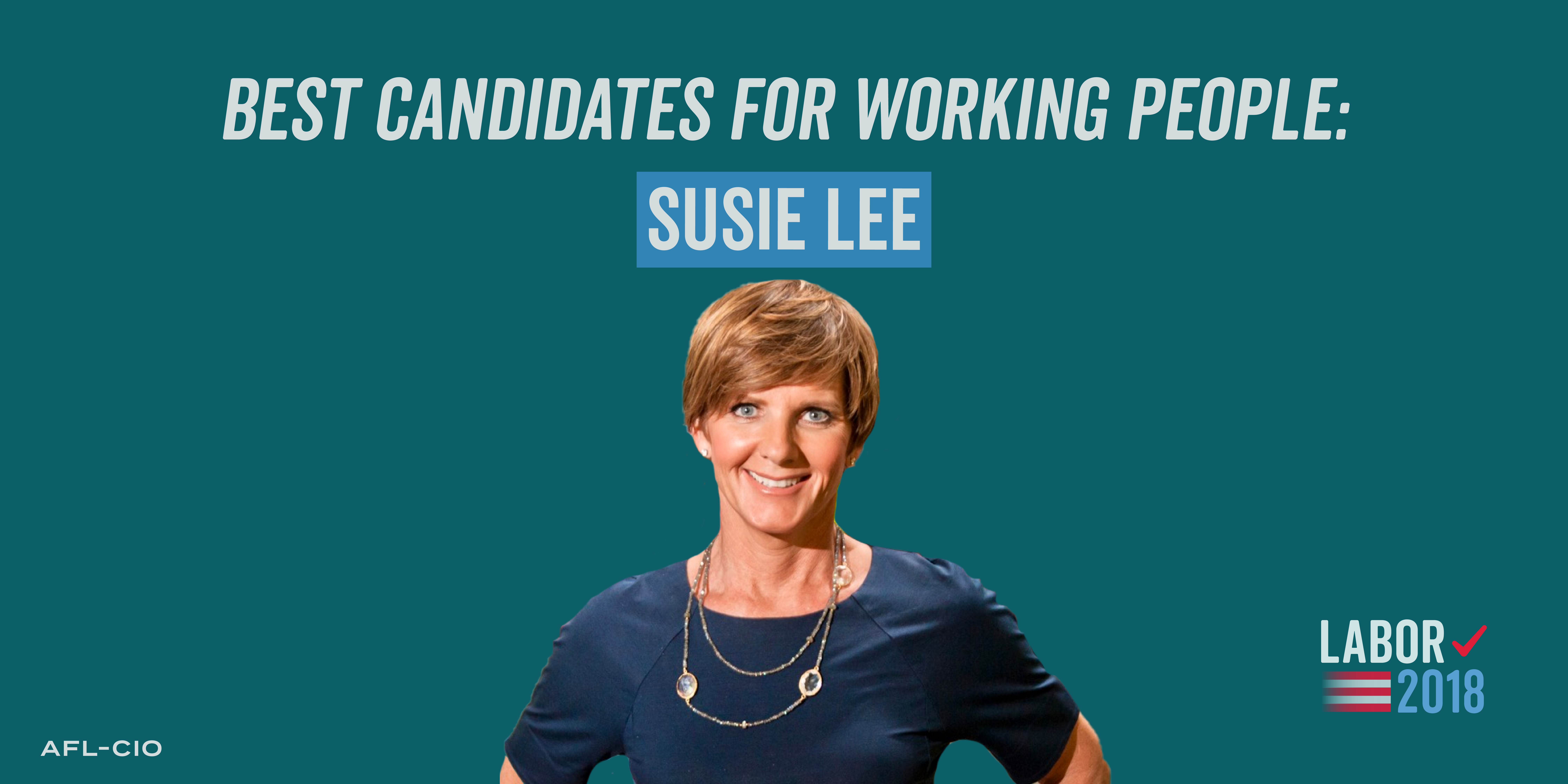 Best Candidates for Working People: Susie Lee