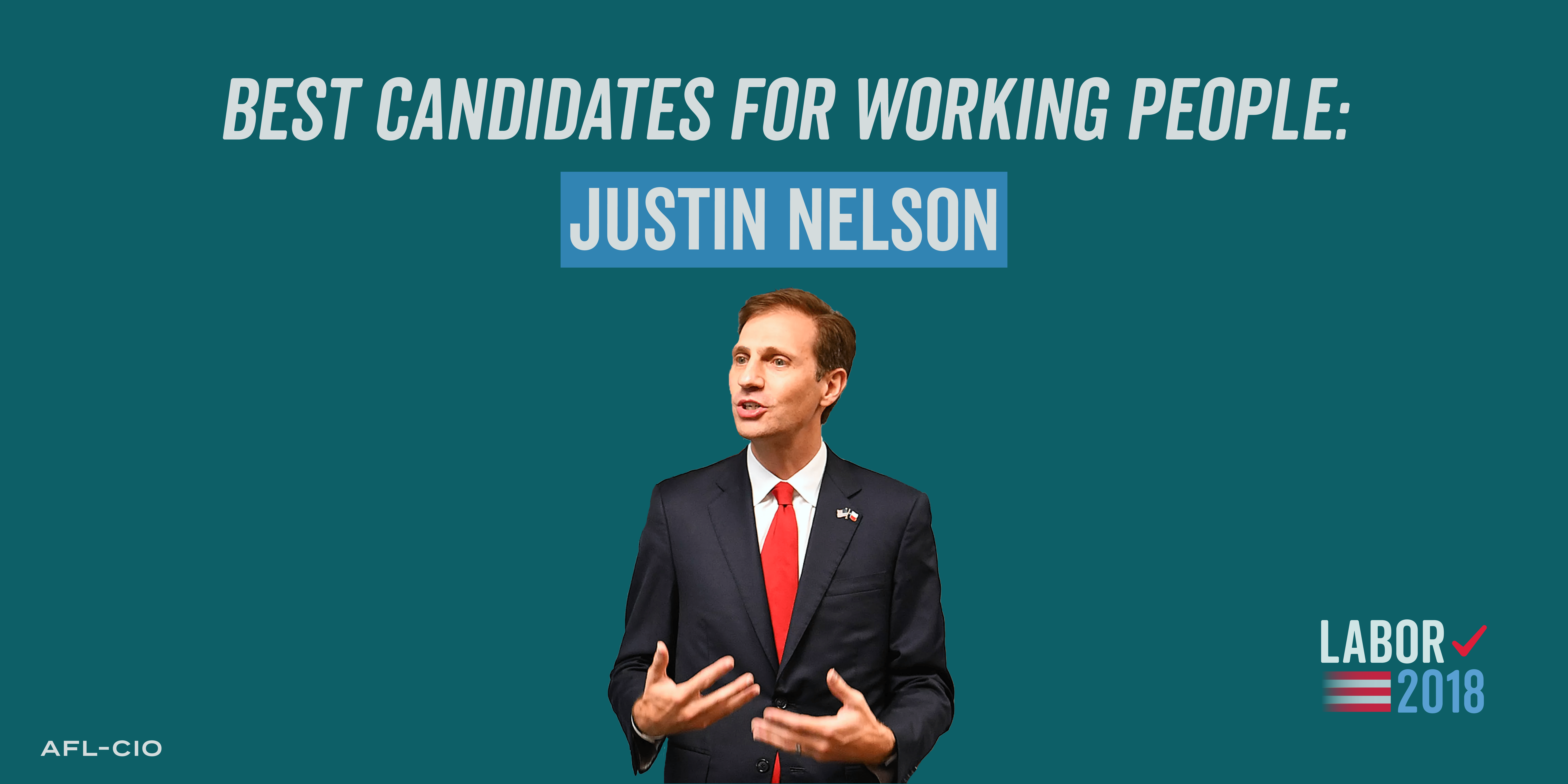 Best Candidates for Working People: Justin Nelson